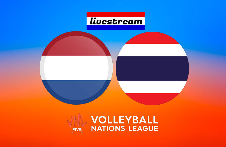 Volleybal live stream Nederland  - Thailand Nations League