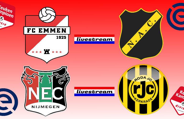 Play-offs live stream FC Emmen - NAC & NEC - Roda JC