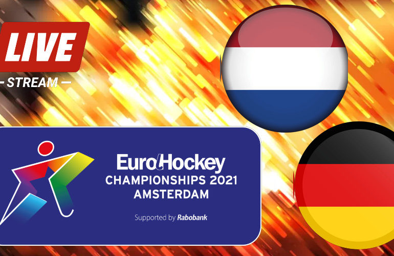 EK Hockey live stream Nederland - Duitsland