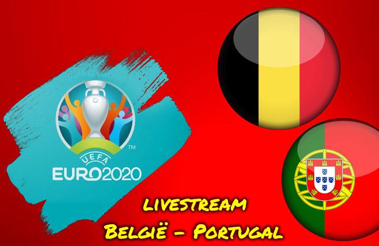 Euro 2020 live stream België - Portugal