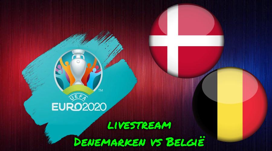 Euro 2020 live stream Denemarken vs België