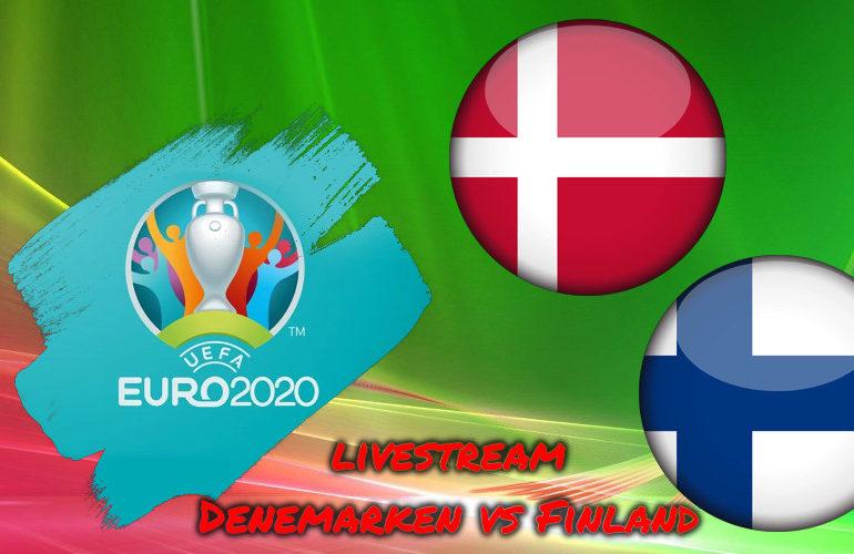 Euro 2020 live stream Denemarken - Finland