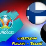 Euro 2020 live stream Finland - België