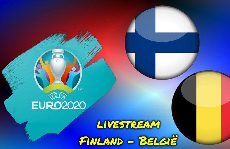 Euro 2020 EK Voetbal live stream Finland - België