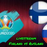 Euro 2020 live stream Finland – Rusland