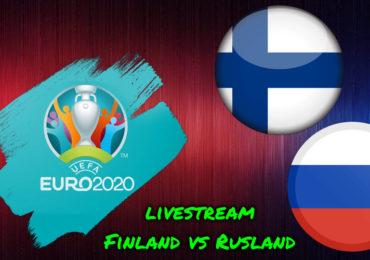 Euro 2020 live stream Finland - Rusland