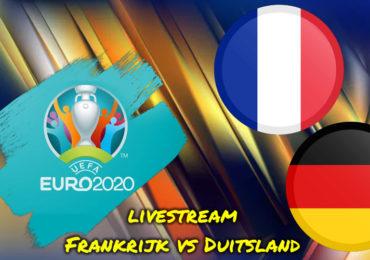 Euro 2020 live stream Frankrijk - Duitsland