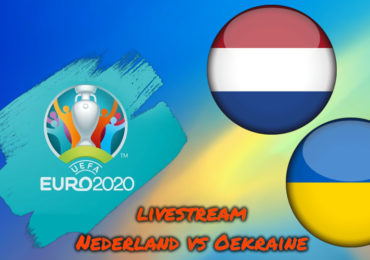 Euro 2020 live stream Nederland - Oekraïne