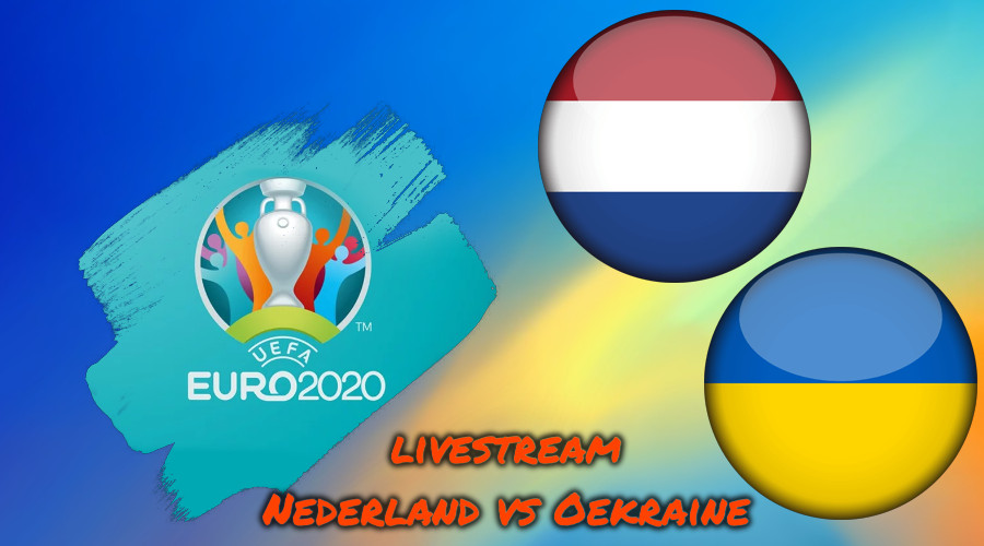 Euro 2020 live stream Nederland vs Oekraine