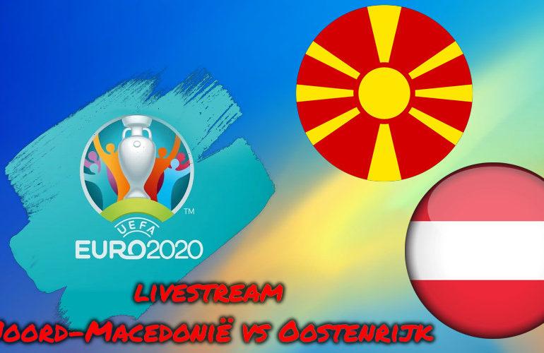 Euro 2020 live stream Oostenrijk – Noord-Macedonië