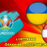 Euro 2020 live stream Oekraïne - Oostenrijk