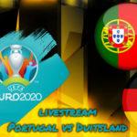 Euro 2020 live stream Portugal vs Duitsland