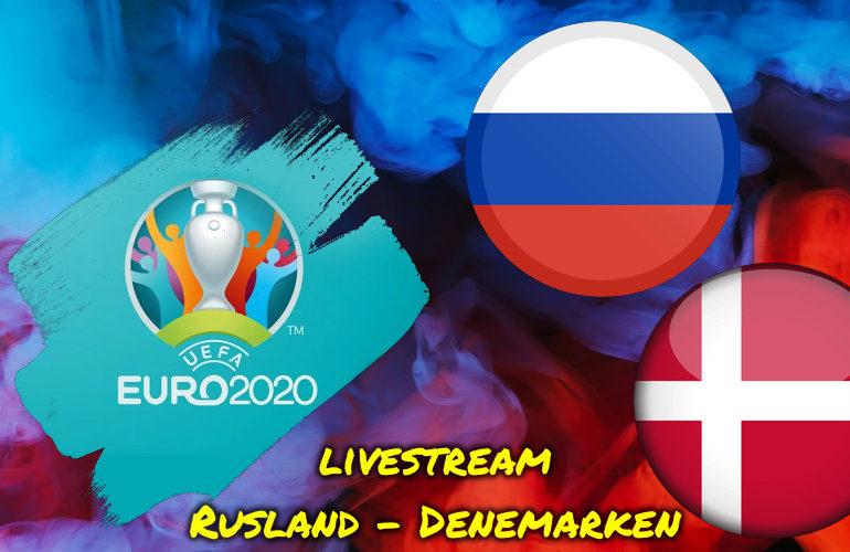 Euro 2020 EK Voetbal live stream Rusland - Denemarken