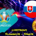Euro 2020 live stream Slowakije - Spanje