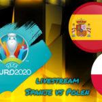 Euro 2020 live stream Spanje vs Polen