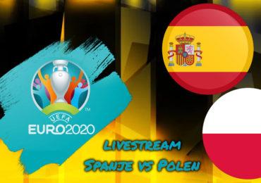 Euro 2020 live stream Spanje - Polen
