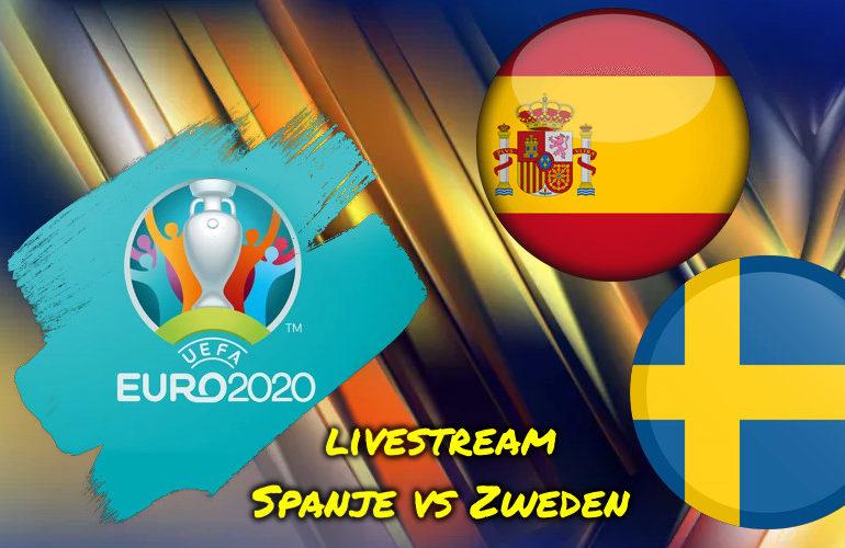 Euro 2020 live stream Spanje - Zweden