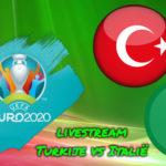 Euro 2020 live stream Turkije vs Italië