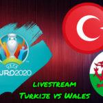 Euro 2020 live stream Turkije – Wales