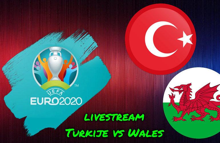 Euro 2020 live stream Turkije - Wales