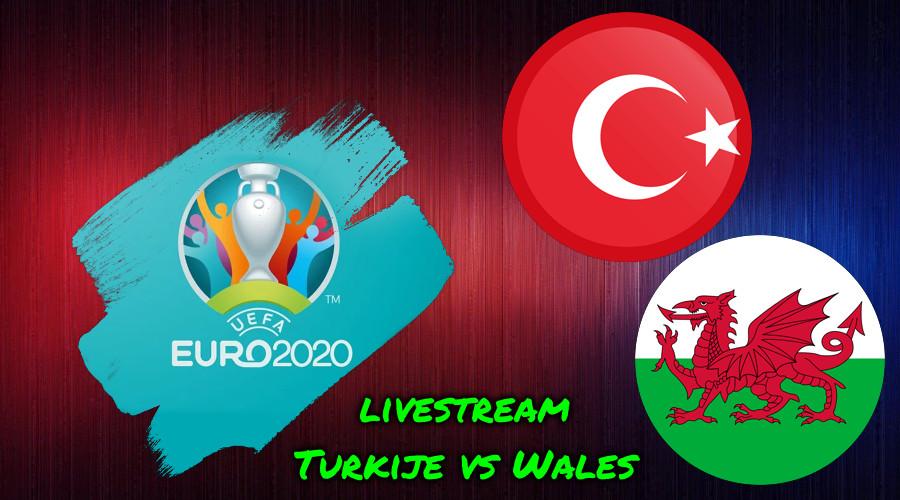 Euro 2020 live stream Turkije vs Wales
