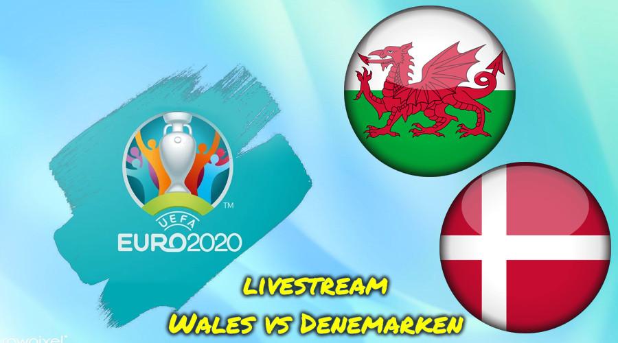 Euro 2020 live stream Wales - Denemarken