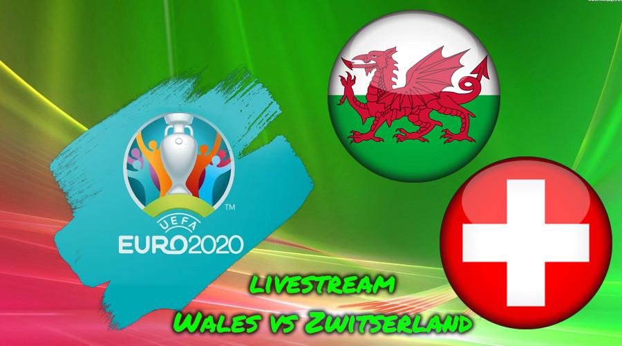 Euro 2020 live stream Wales vs Zwitserland