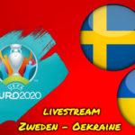 Euro 2020 live stream Zweden - Oekraine