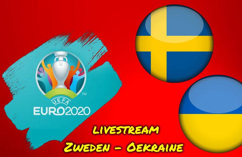 Euro 2020 live stream Zweden - Oekraïne