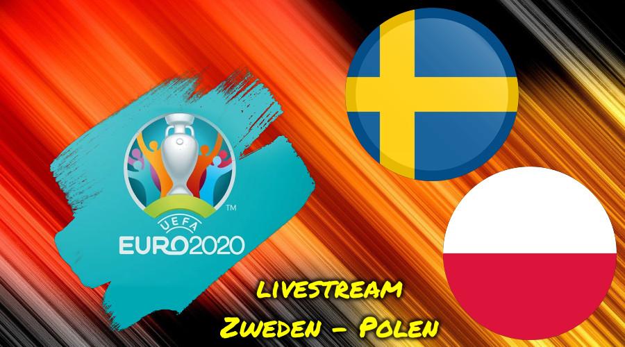 Euro 2020 live stream Zweden - Polen