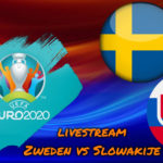 Euro 2020 live stream Zweden vs Slowakije