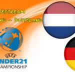 Live stream Nederland - Duitsland Euro under 21