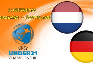 Live stream Nederland - Duitsland