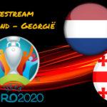 Live stream Nederland - Georgië
