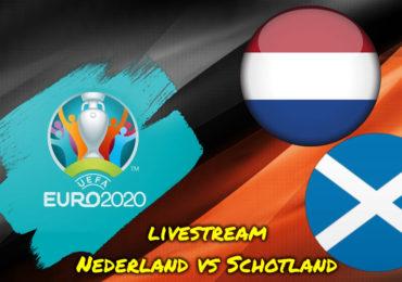 Nederland - Schotland gratis voetbal live stream