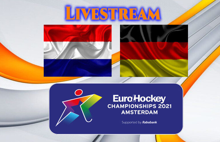 EK Hockey live stream (vrouwen) Nederland - Duitsland