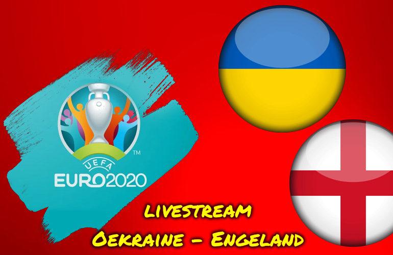 Euro 2020 live stream Oekraïne - Engeland