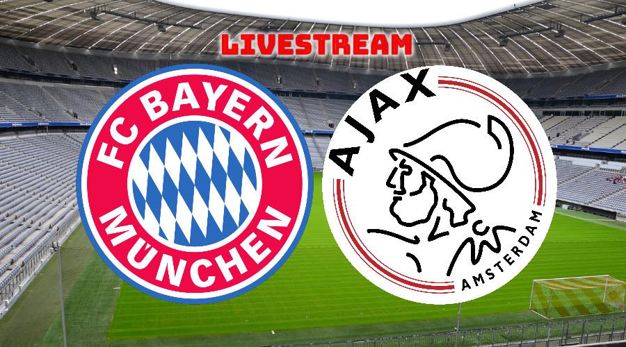 FC Bayern München - Ajax live stream
