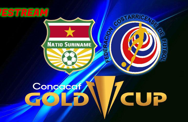 Gold Cup live stream Suriname - Costa Rica