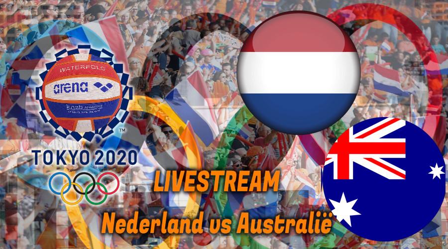 Tokio 2020 waterpolo live stream Nederland - Australië
