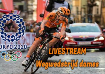Tokio 2020 wegwedstrijd dames live stream