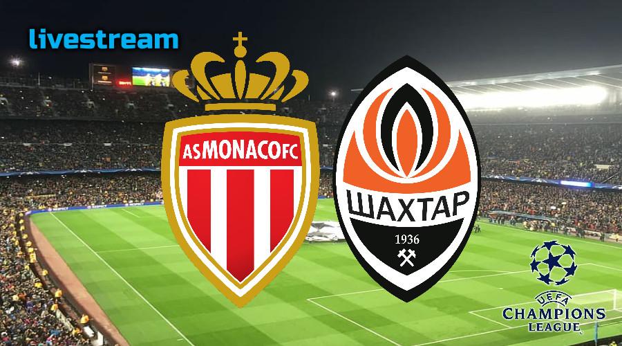 Champions League live stream AS Monaco - Shakhtar Donetsk