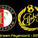 Conference League live stream Feyenoord -Elfsborg