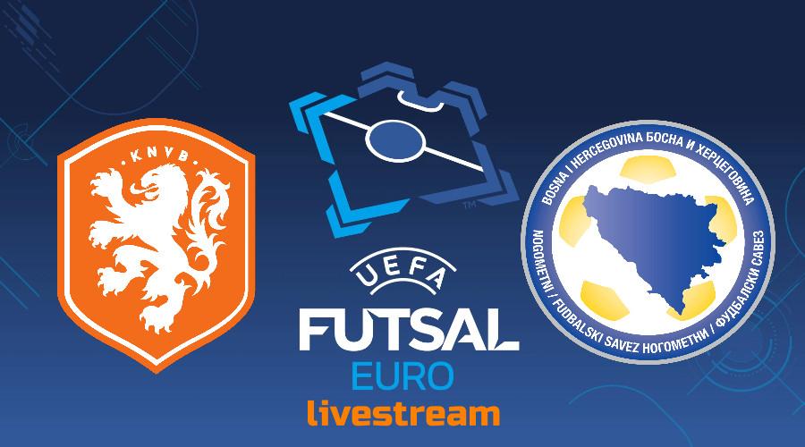EK Futsal live stream Nederland - Bosnië en Herzegovina