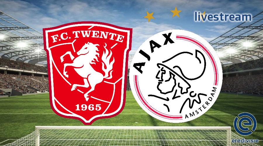 Eredivisie live stream FC Twente - Ajax