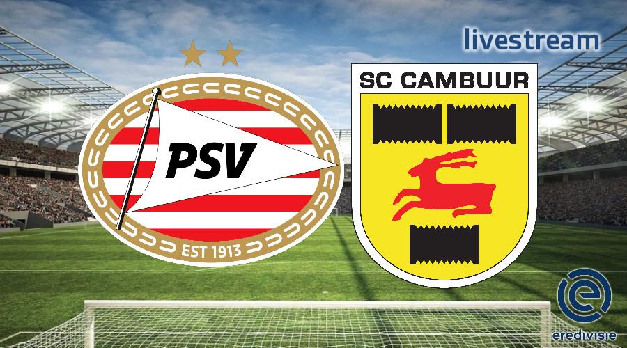 Eredivisie live stream PSV - SC Cambuur