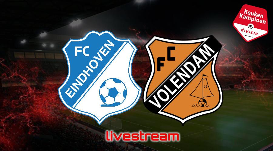 KKD live stream FC Eindhoven - FC Volendam