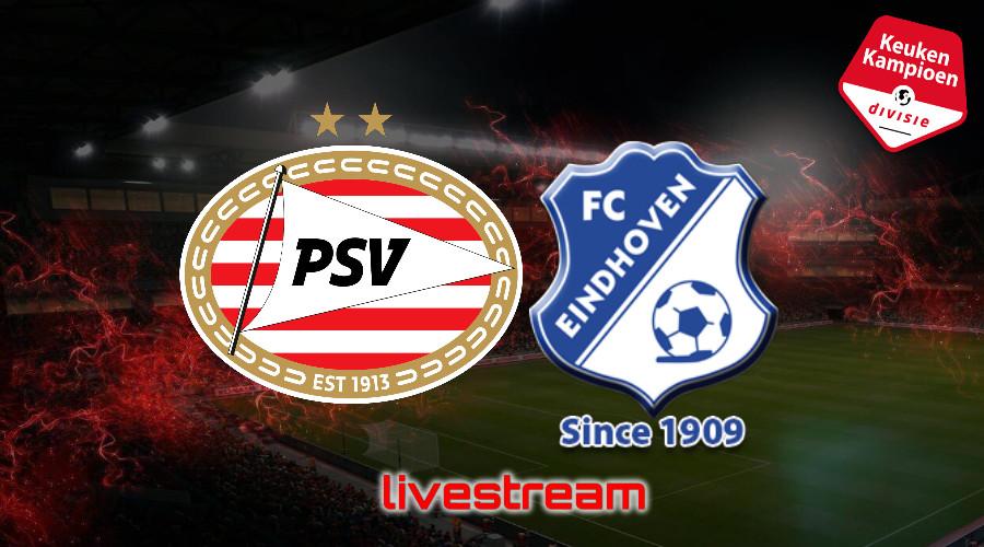 KKD live stream Jong PSV - FC Eindhoven