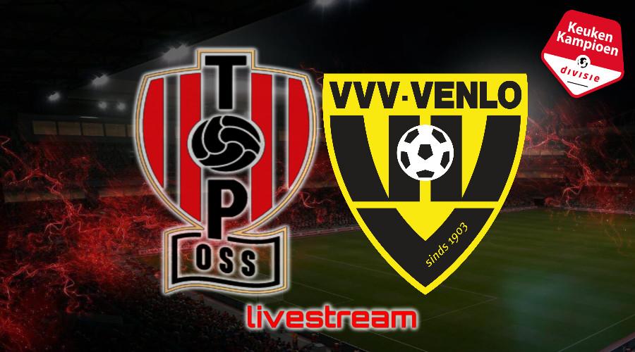 KKD live stream TOP Oss - VVV-Venlo