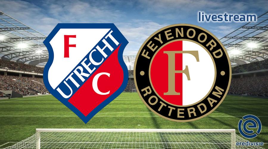 Live stream FC Utrecht - Feyenoord